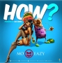 How by Mo Eazy