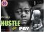 Hustle go pay by Steveo.o