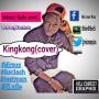 King Kong (cover) FT Test Man, El Nile & Reclash by  Mic Man