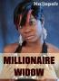 Millionaire Widow