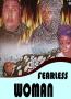 FEARLESS WOMAN