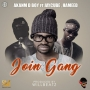 Join Gang by Akanm D boy Ft.Jaycube , Hameed