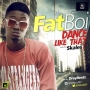 Dance like that by FatBoi ft Skales