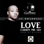LOVE CARRY ME GO II PRODUCED BY DJ FABZ