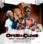 OPEN & CLOSE by EBOSKI FT HOLLUMIDIZZY & ICEY