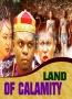LAND OF CALAMITY