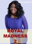 Royal Madness 2