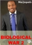 BIOLOGICAL WAR 2