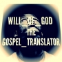 Translator by Will Of God