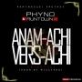Anam-achi Vers-achi by Phyno and Runtown