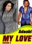 Adaobi My Love Season 5