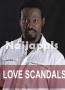 LOVE SCANDALS