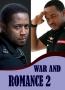 WAR AND ROMANCE 2