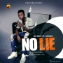 No lie by Mr Drey