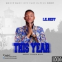 This year (prod_by_Tufreshbeatz) by Lil keff Effizzy Dadde