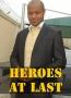 Heroes at Last 2