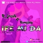 IFE MI DA by R FRESH ft. YOUNGJAY