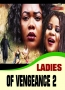 LADIES OF VENGEANCE 2