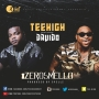 Teehigh ft Davido (Prod. By Spellz)