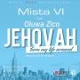 Mista VI ft Oluwa Zico