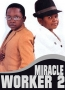 Miracle Worker 2