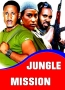 JUNGLE MISSION