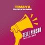 Timaya ft. Olamide & Phyno
