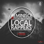 Local Rappers by Reminisce ft Olamide & Phyno