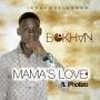 Mama&#039 s love by Bokhan ft Photizo