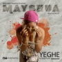 Yhege by May Shua ft. Orisefemi