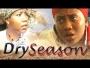 Dry Season 2