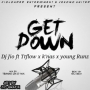 Get down by Dj Jio ft T flow x k nas & Young runz