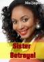 Sister Betrayal