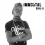 I&#039  ll be back by Immortal Dual-B
