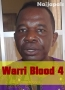 Warri Blood 4
