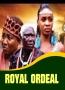 Royal Ordeal