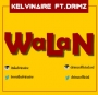 WALAN by Kelvinaire ft. Drimz