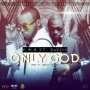 Only God P.R.E ft. Davido