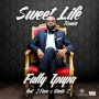Sweet Life (Remix) Fally Pupa ft 2face & Naeto C