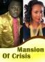 Mansion Of Crisis