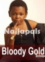 Bloody Gold 2