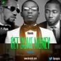 Get Some Money Ice Prince x Phyno x Olamide