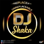 Unreplaceable DJ Shaka