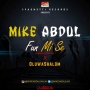 Mike Abdul ft OluwaShalom