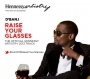 Raise Your Glasses by Dbanj