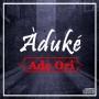 Ade Ori (Prod. By Dapiano) Aduke