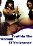 Cynthia The Woman Of Vengeance 2