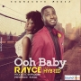 Ooh Baby by  Rayce Ft. Hybrid
