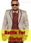 Battle For Christ