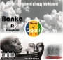 Banka ft Dezzy Great